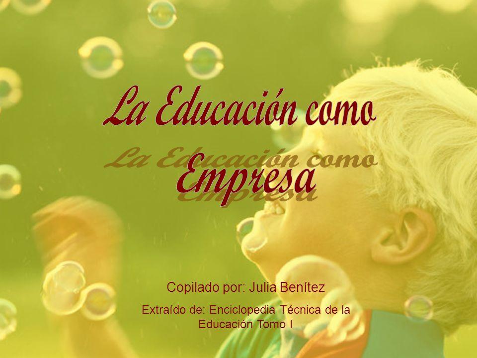 La Educación como Empresa