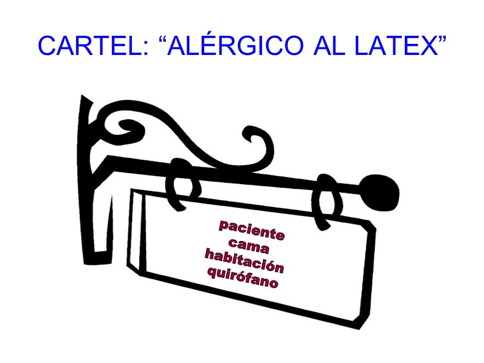 CARTEL: ALÉRGICO AL LATEX