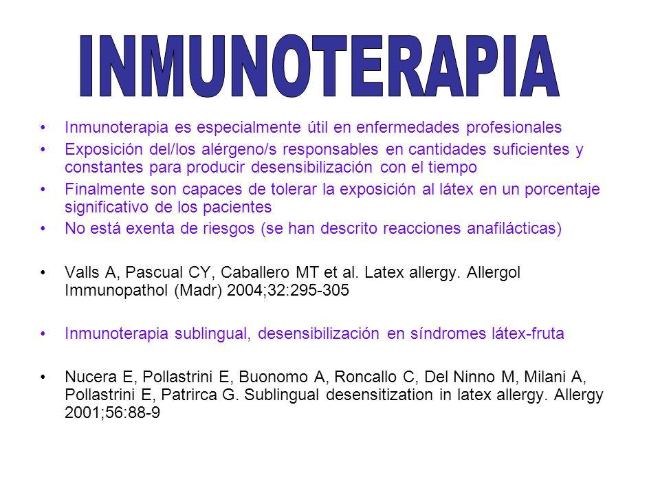 INMUNOTERAPIA Inmunoterapia es especialmente útil en enfermedades profesionales.
