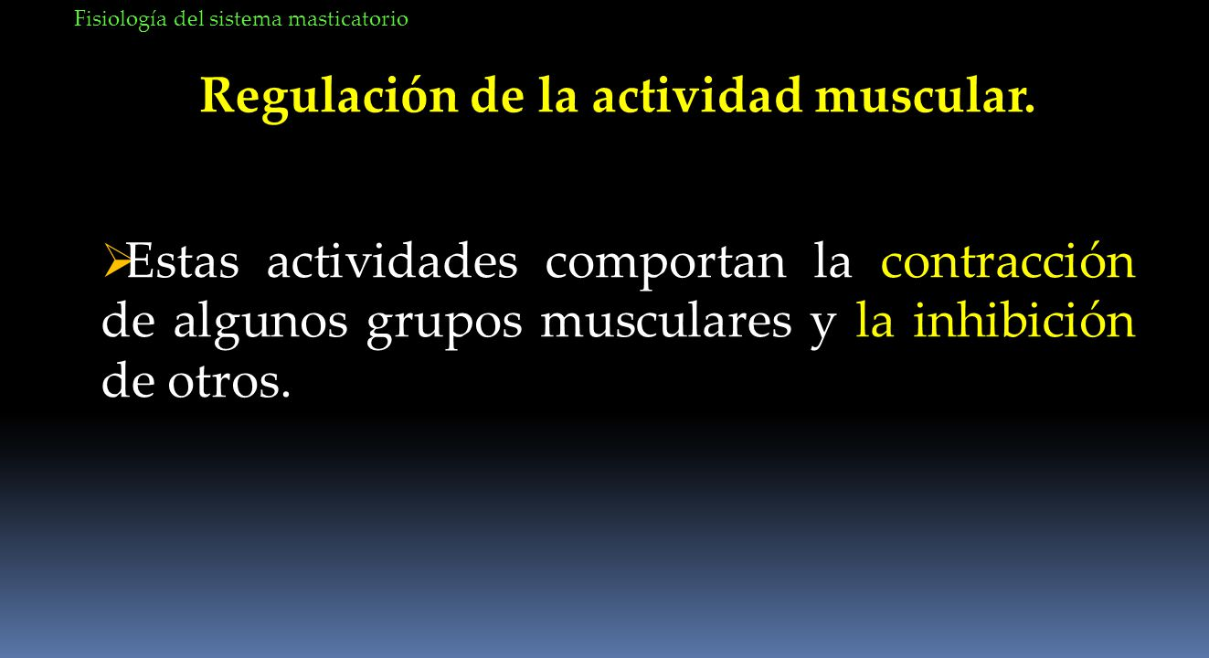 Regulación de la actividad muscular.