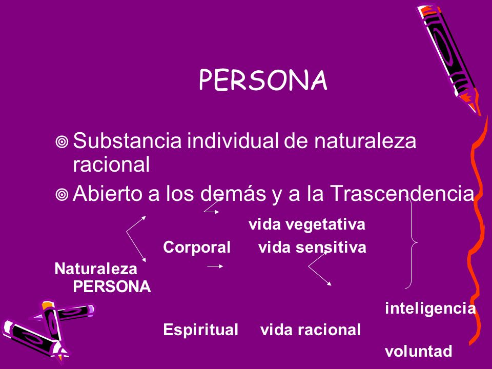 PERSONA Substancia individual de naturaleza racional