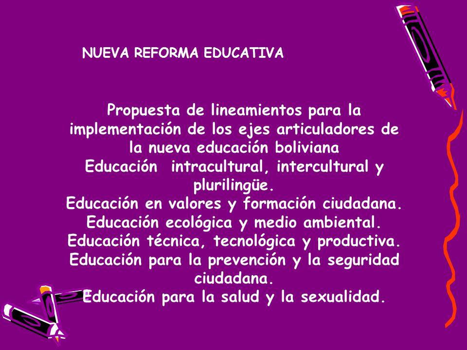 NUEVA REFORMA EDUCATIVA Educación para la salud y la sexualidad.