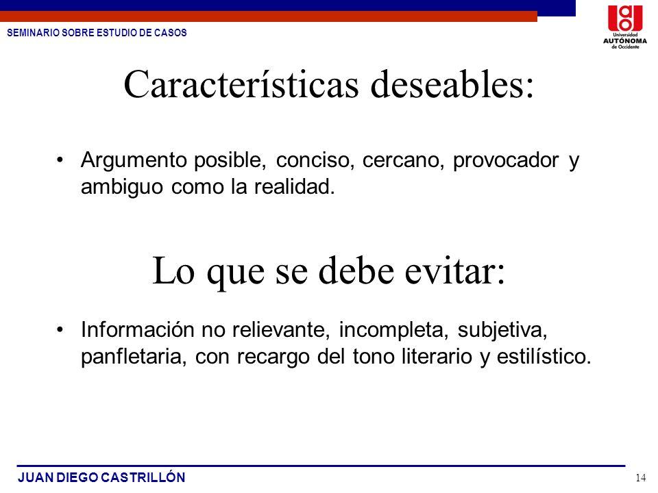 Características deseables:
