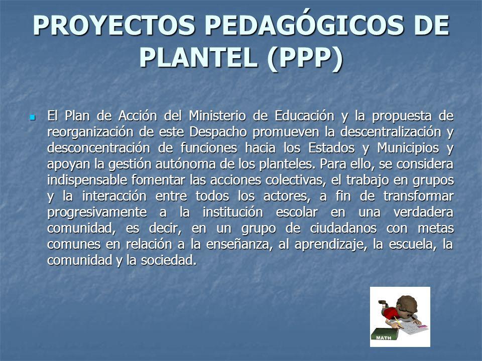 PROYECTOS PEDAGÓGICOS DE PLANTEL (PPP)