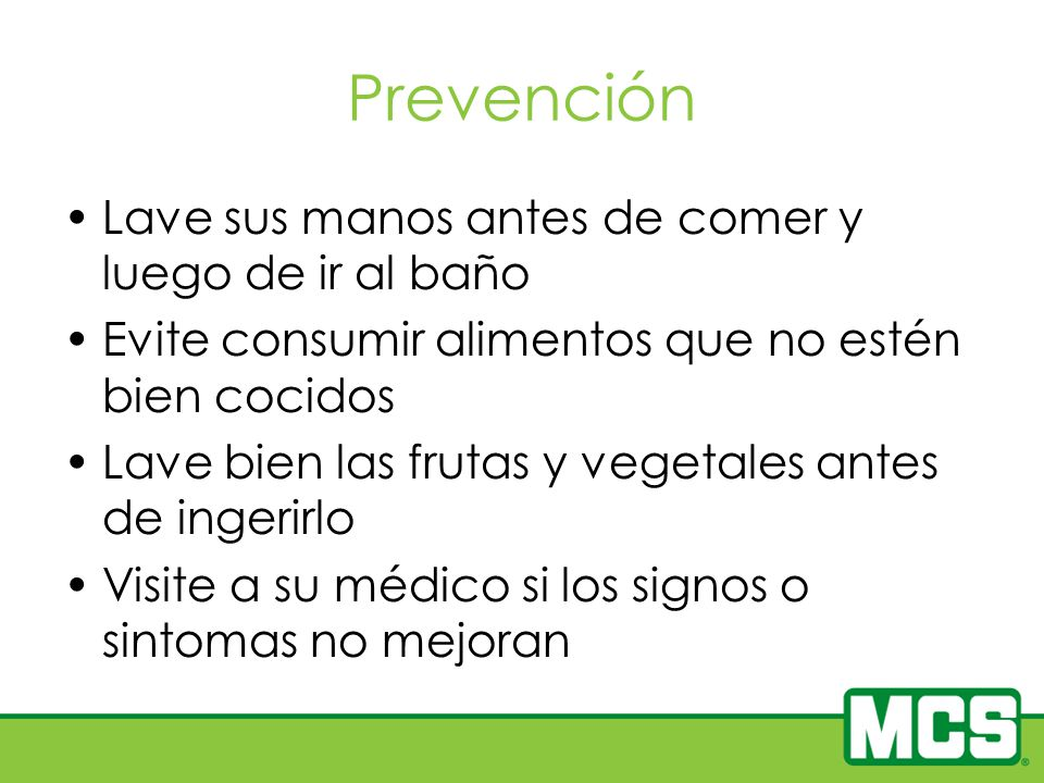 Prevención Lave sus manos antes de comer y luego de ir al baño