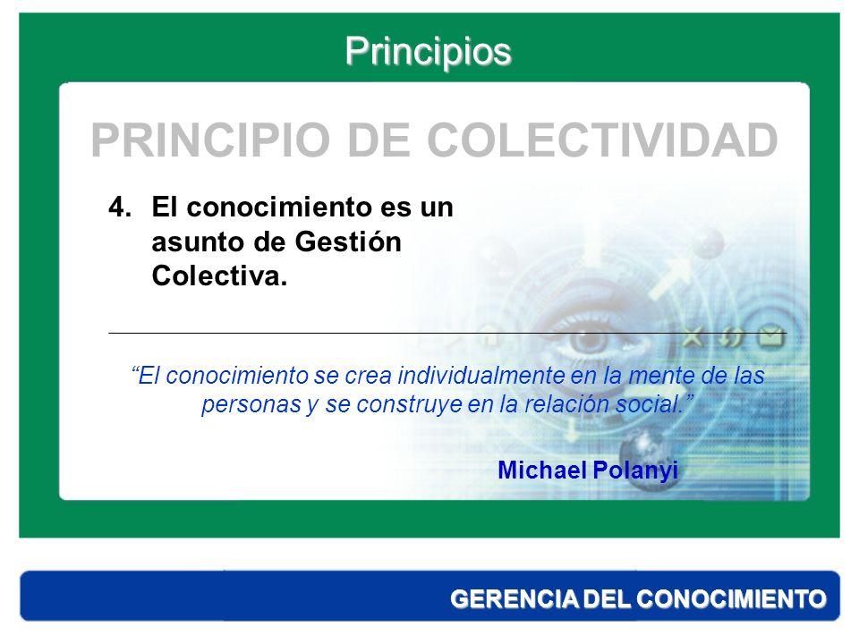 PRINCIPIO DE COLECTIVIDAD