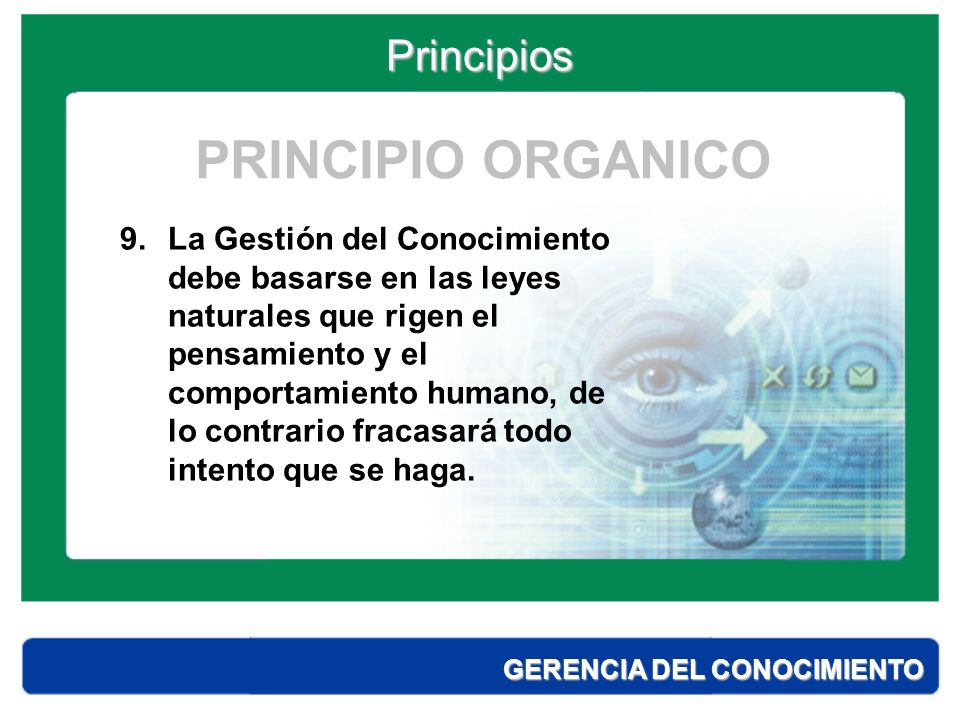 PRINCIPIO ORGANICO Principios
