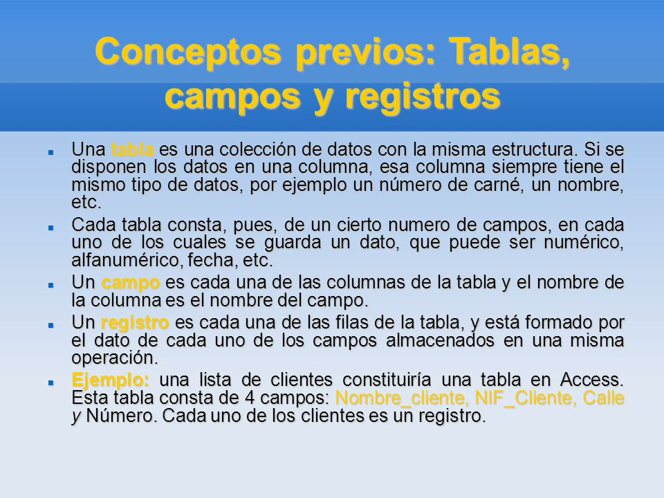 Conceptos previos: Tablas, campos y registros