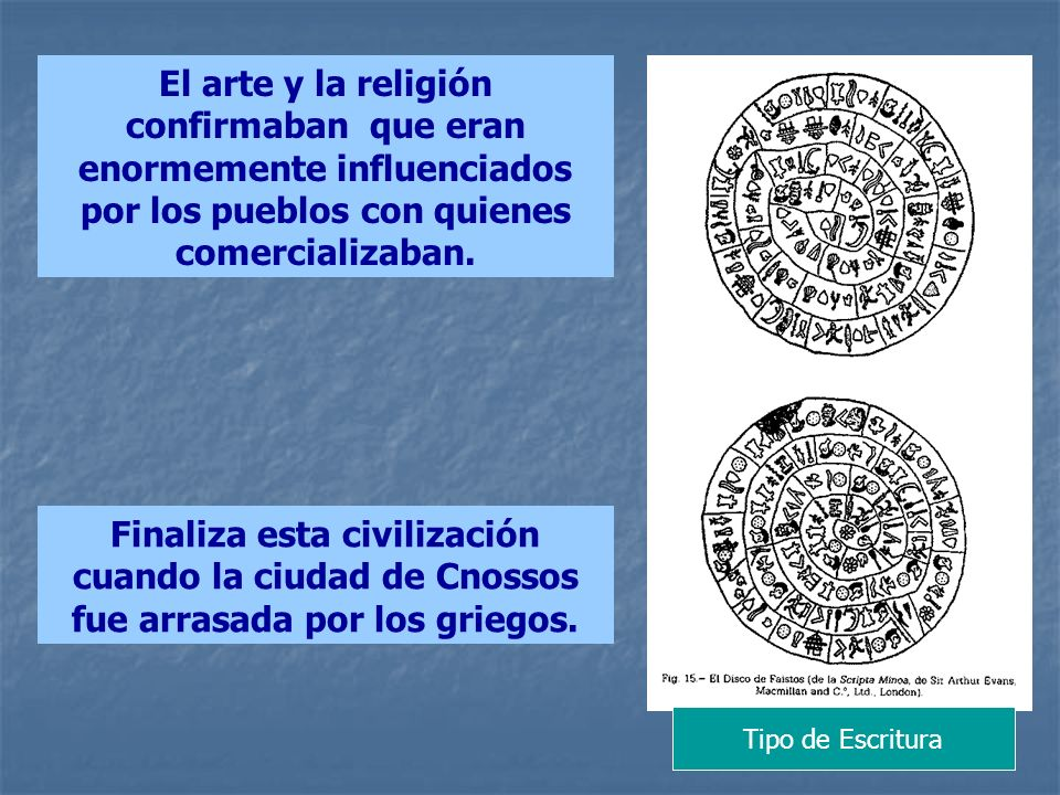 El arte y la religión confirmaban que eran enormemente influenciados por los pueblos con quienes comercializaban.
