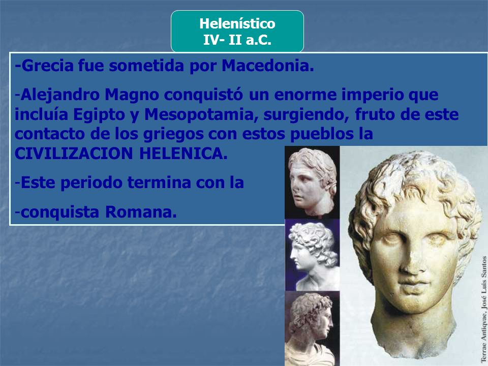 -Grecia fue sometida por Macedonia.