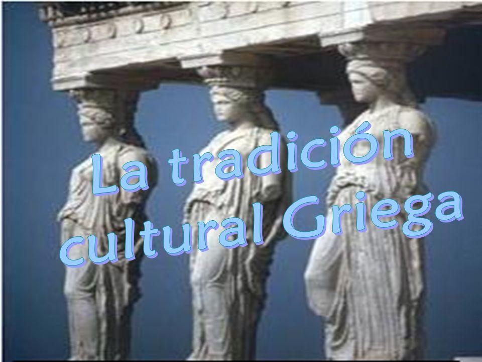 La tradición cultural Griega