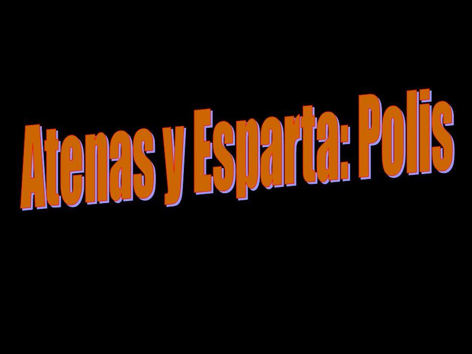 Atenas y Esparta: Polis