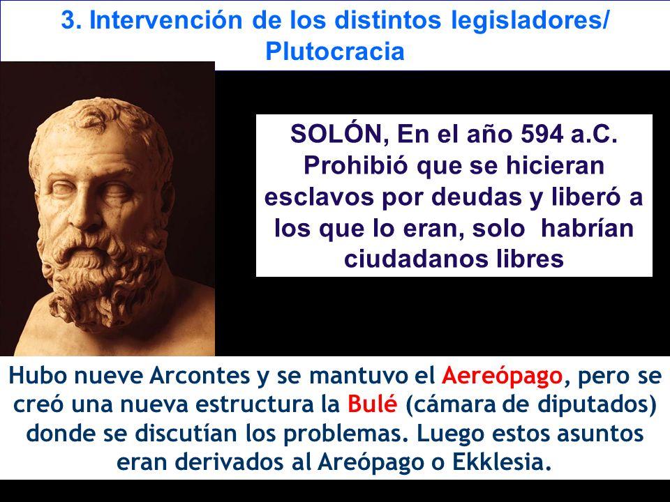 3. Intervención de los distintos legisladores/ Plutocracia