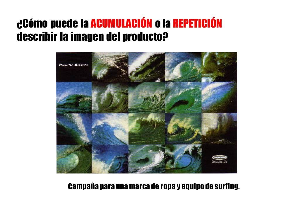 ¿Cómo puede la ACUMULACIÓN o la REPETICIÓN describir la imagen del producto