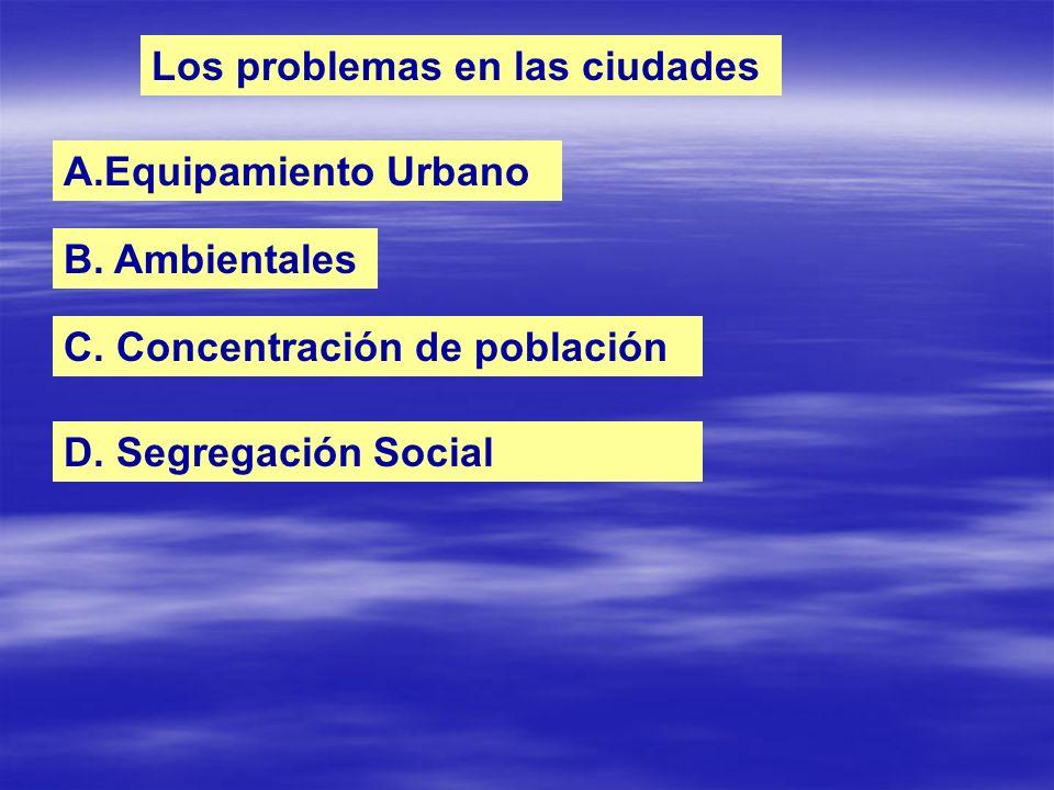 Los problemas en las ciudades