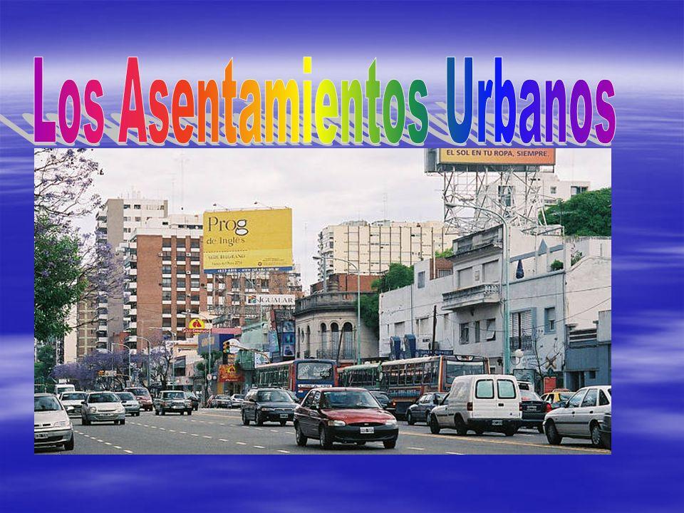 Los Asentamientos Urbanos