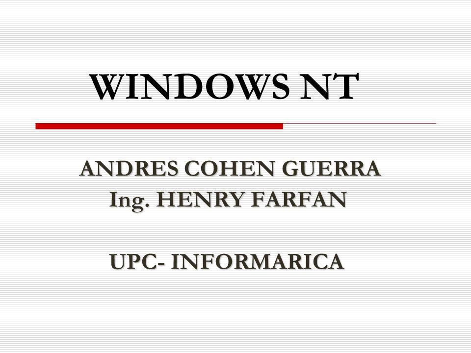 ANDRES COHEN GUERRA Ing. HENRY FARFAN UPC- INFORMARICA
