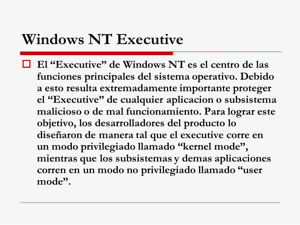 Windows NT Executive