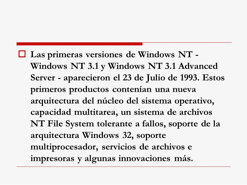 Las primeras versiones de Windows NT - Windows NT 3. 1 y Windows NT 3