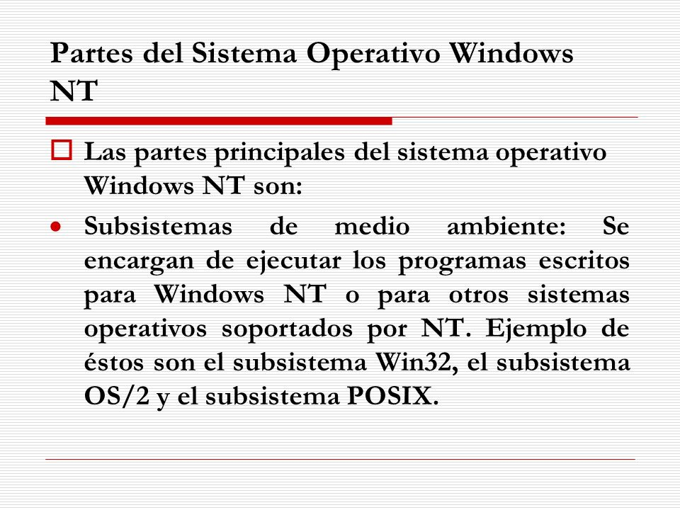 Partes del Sistema Operativo Windows NT