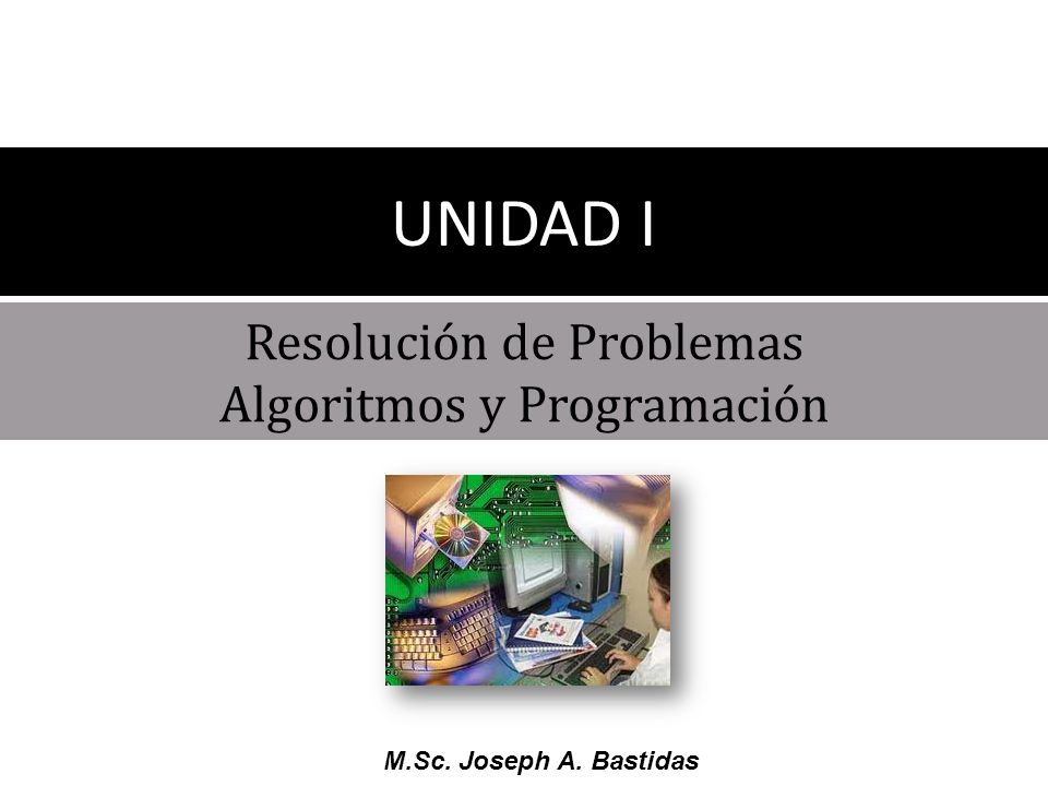 Resolución de Problemas Algoritmos y Programación
