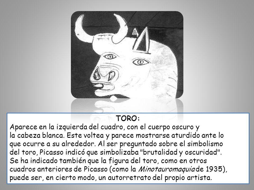 TORO: Aparece en la izquierda del cuadro, con el cuerpo oscuro y. la cabeza blanca. Este voltea y parece mostrarse aturdido ante lo.