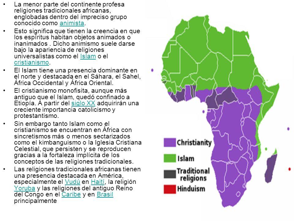 La menor parte del continente profesa religiones tradicionales africanas, englobadas dentro del impreciso grupo conocido como animista.