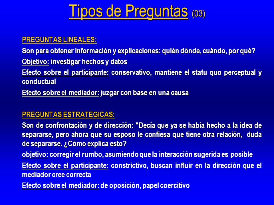 Tipos de Preguntas (03) PREGUNTAS LINEALES: