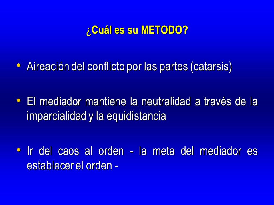 Aireación del conflicto por las partes (catarsis)