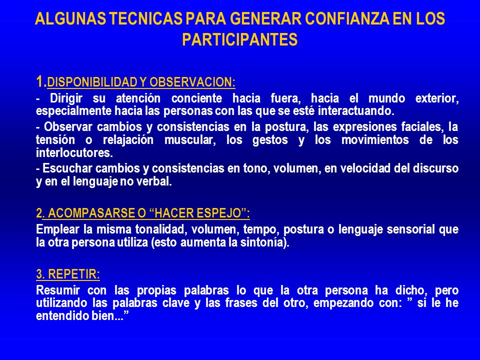 ALGUNAS TECNICAS PARA GENERAR CONFIANZA EN LOS PARTICIPANTES