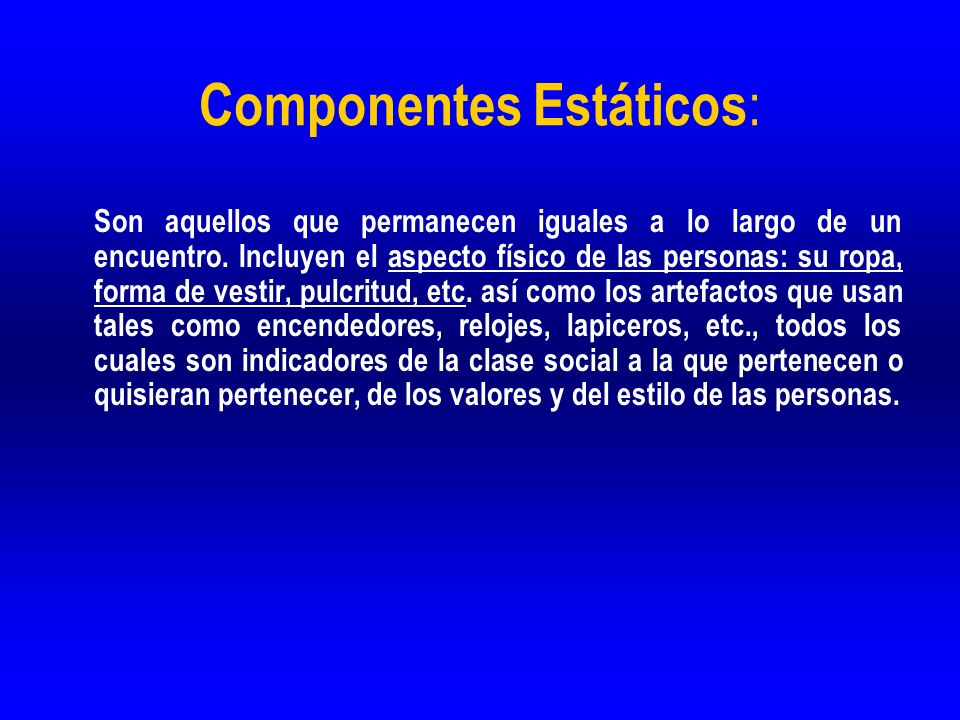 Componentes Estáticos:
