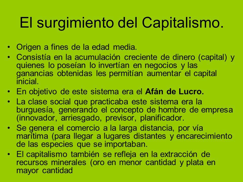El surgimiento del Capitalismo.