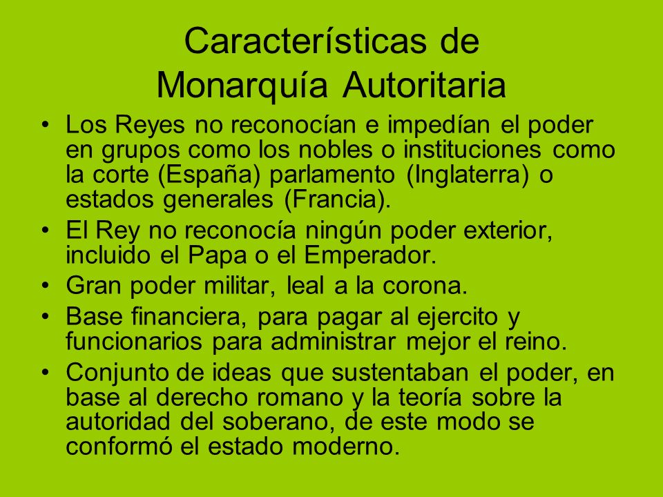 Características de Monarquía Autoritaria
