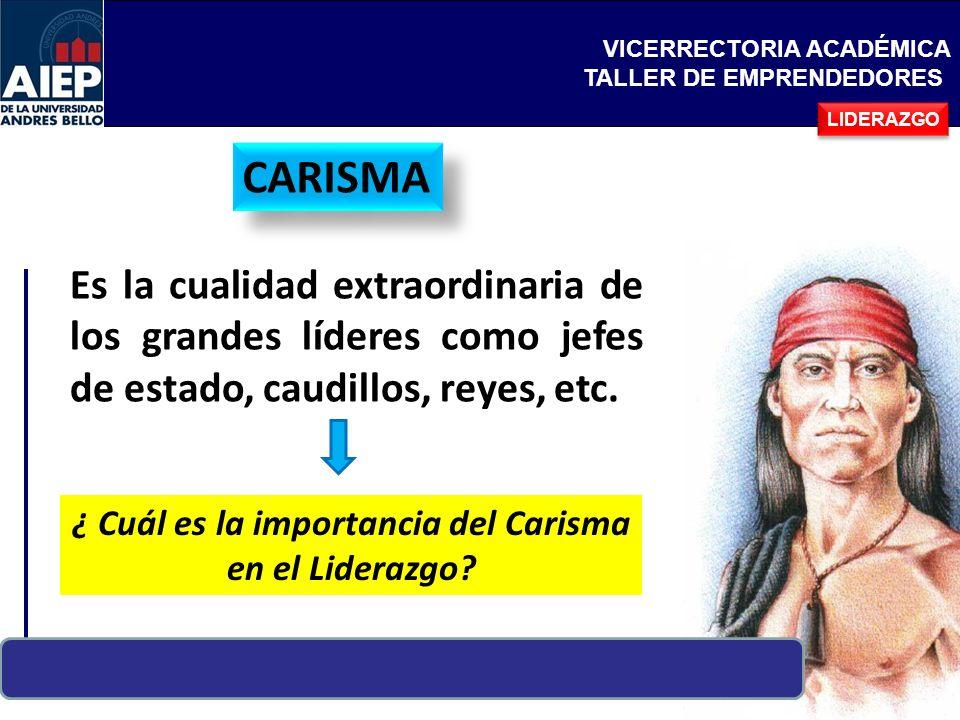 ¿ Cuál es la importancia del Carisma