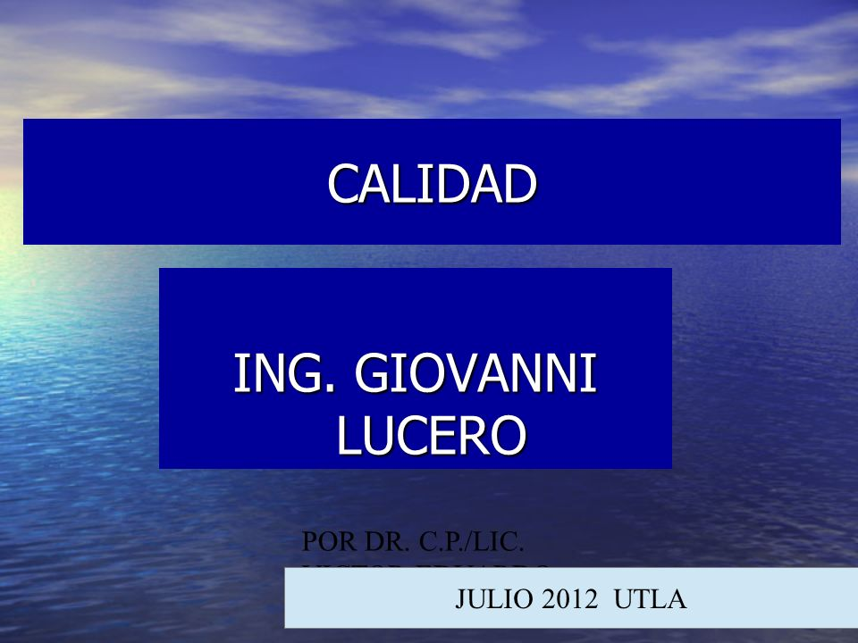 CALIDAD ING. GIOVANNI LUCERO POR DR. C.P./LIC. VICTOR EDUARDO BARG