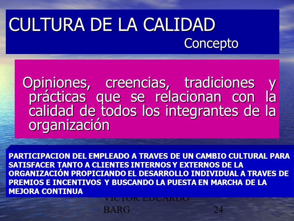 CULTURA DE LA CALIDAD Concepto