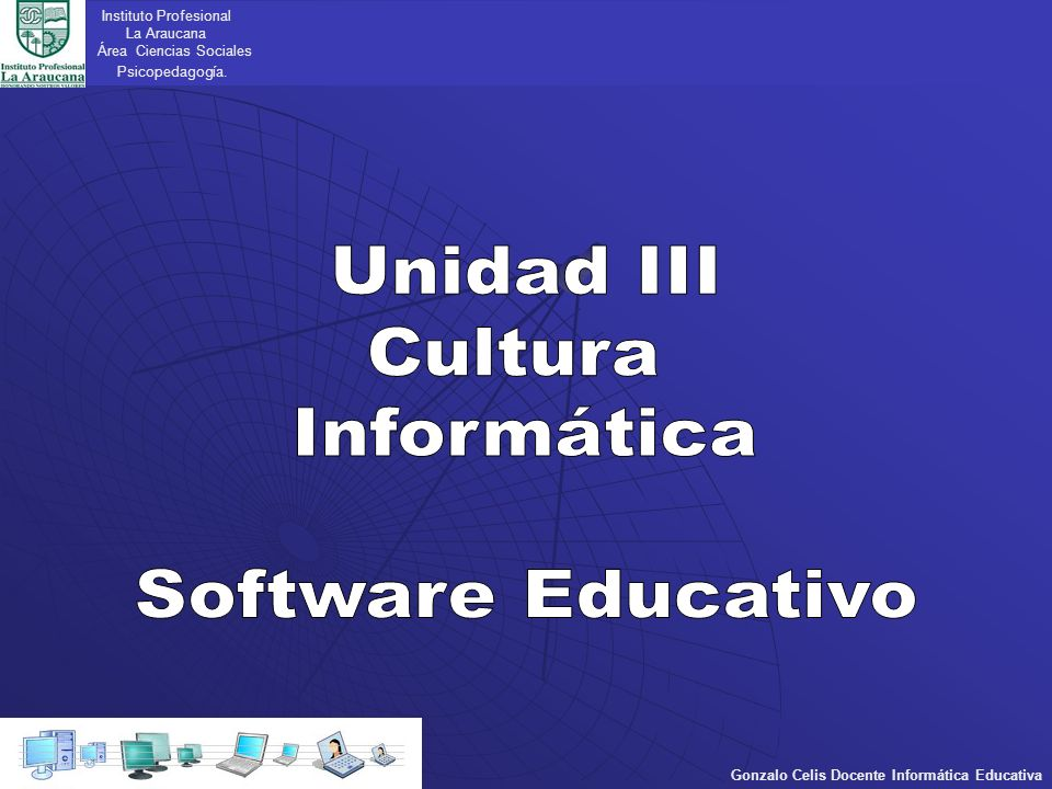 Unidad III Cultura Informática Software Educativo