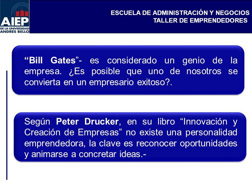 Bill Gates - es considerado un genio de la empresa