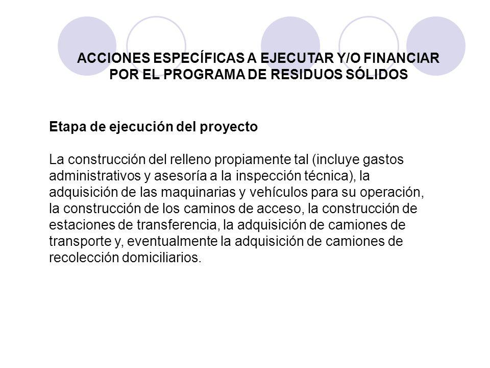 ACCIONES ESPECÍFICAS A EJECUTAR Y/O FINANCIAR