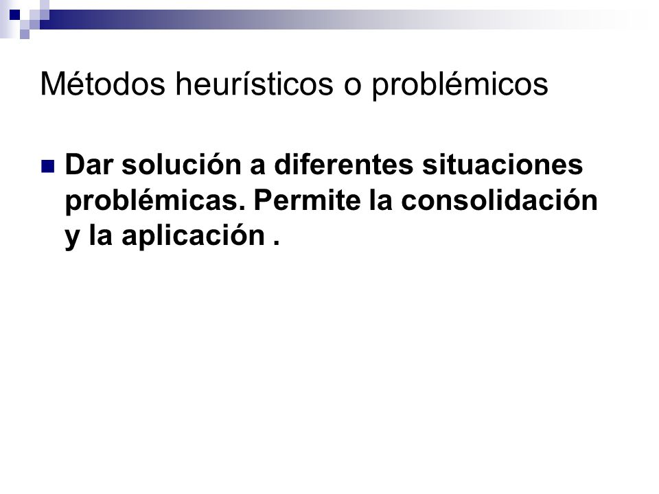 Métodos heurísticos o problémicos