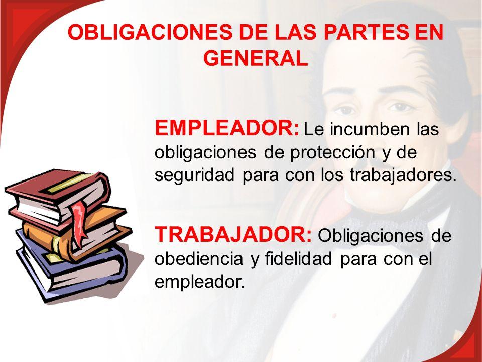 OBLIGACIONES DE LAS PARTES EN GENERAL