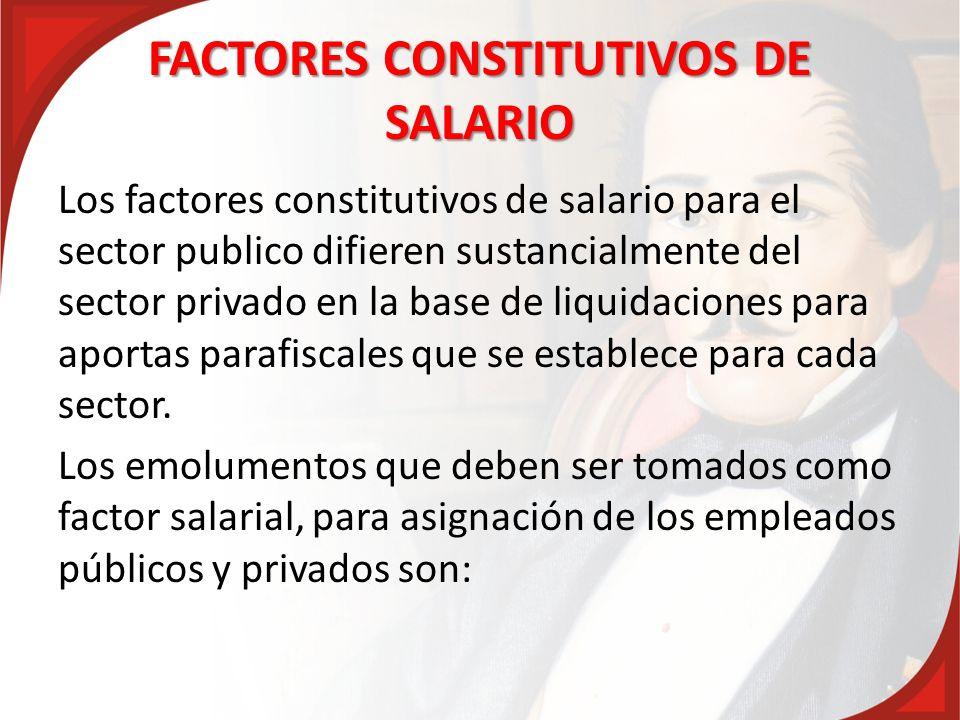 FACTORES CONSTITUTIVOS DE SALARIO