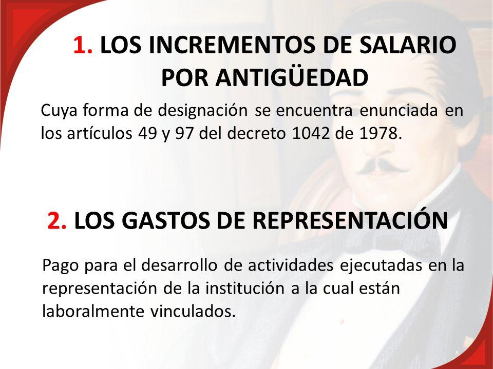 1. LOS INCREMENTOS DE SALARIO POR ANTIGÜEDAD