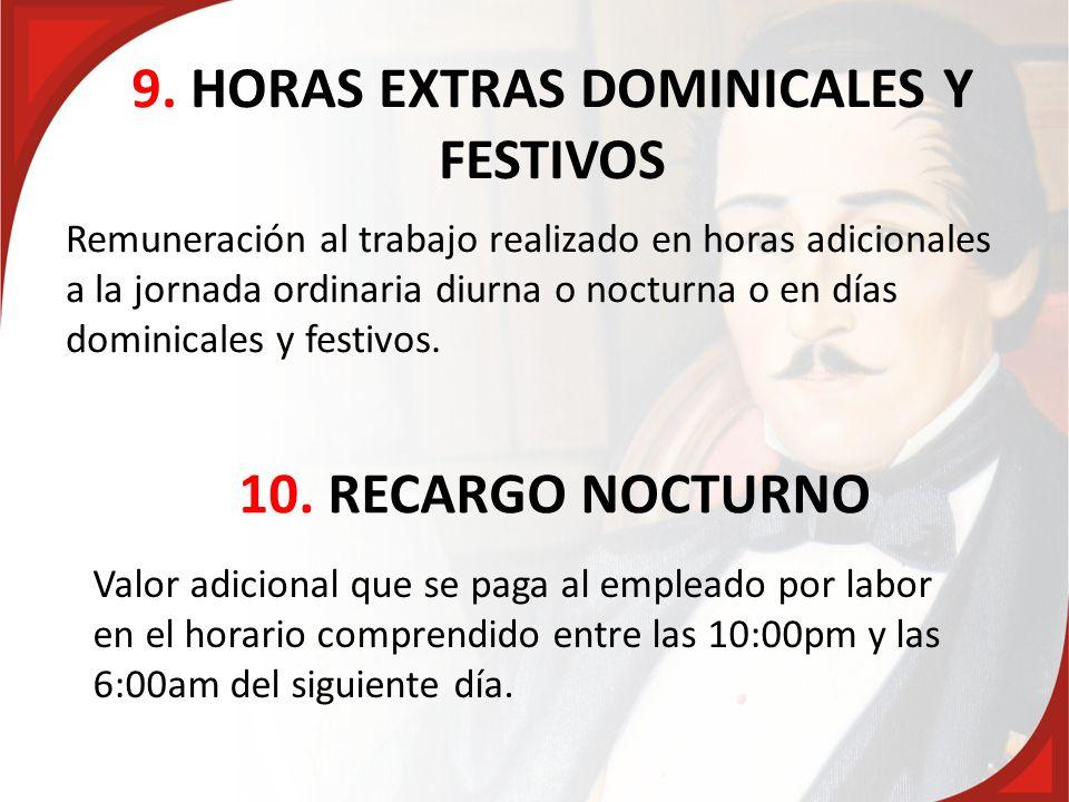 9. HORAS EXTRAS DOMINICALES Y FESTIVOS