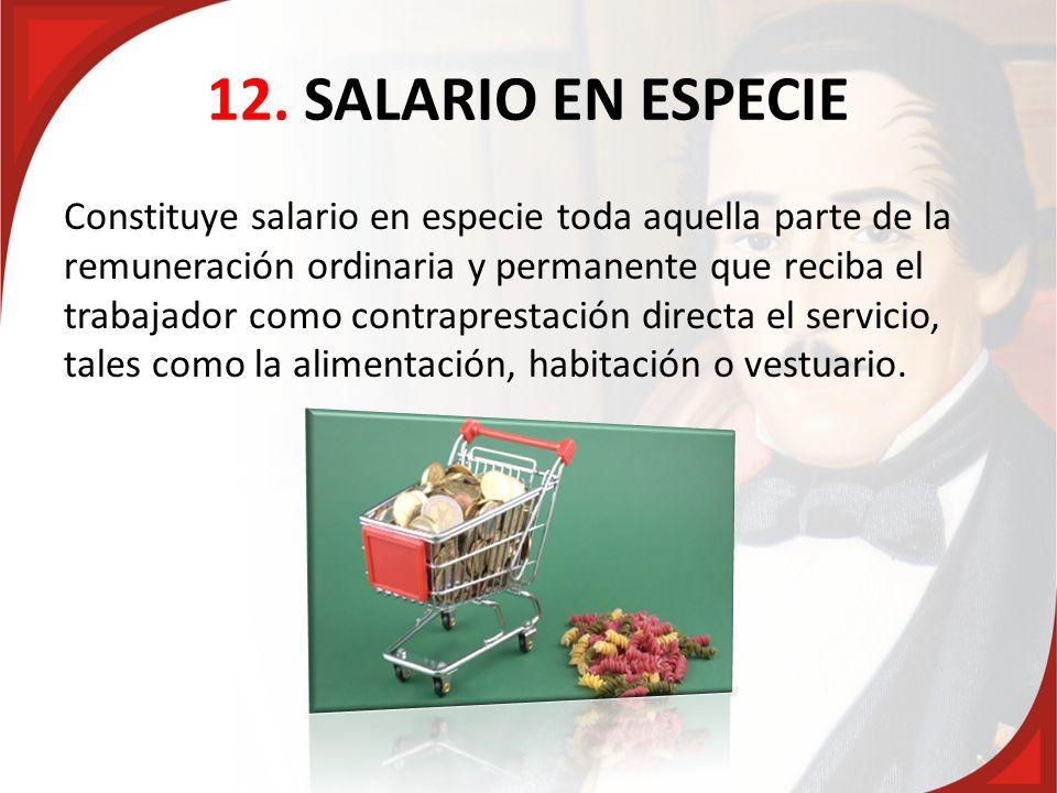 12. SALARIO EN ESPECIE