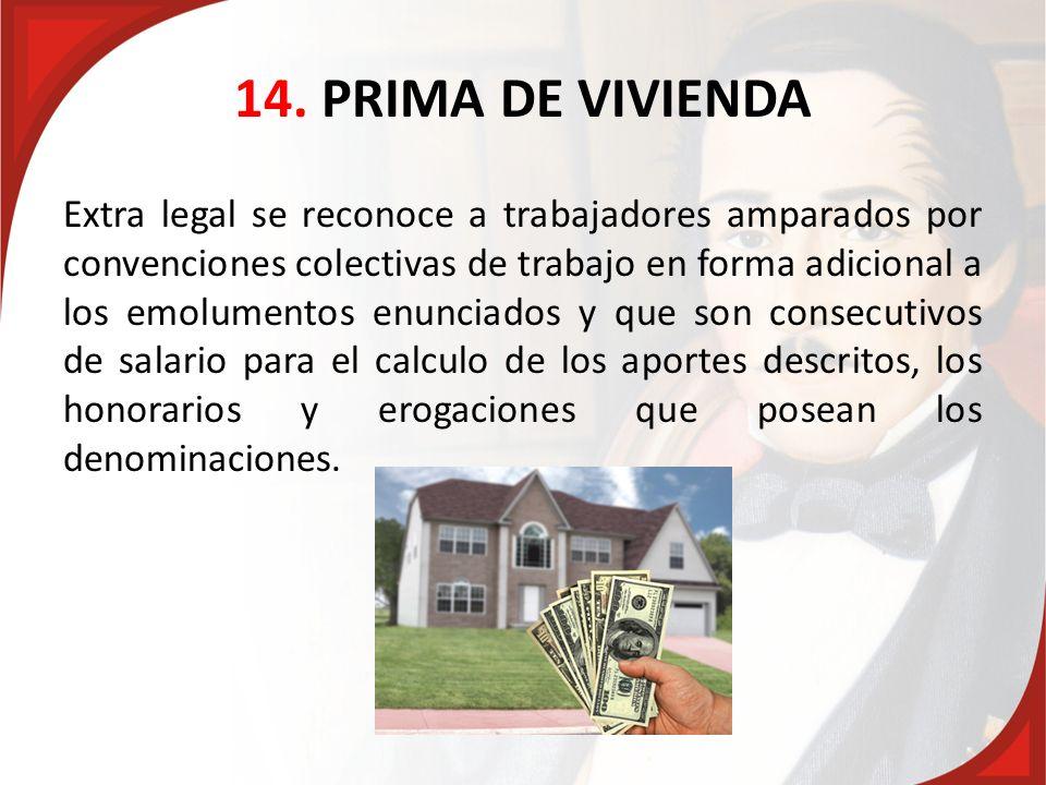 14. PRIMA DE VIVIENDA