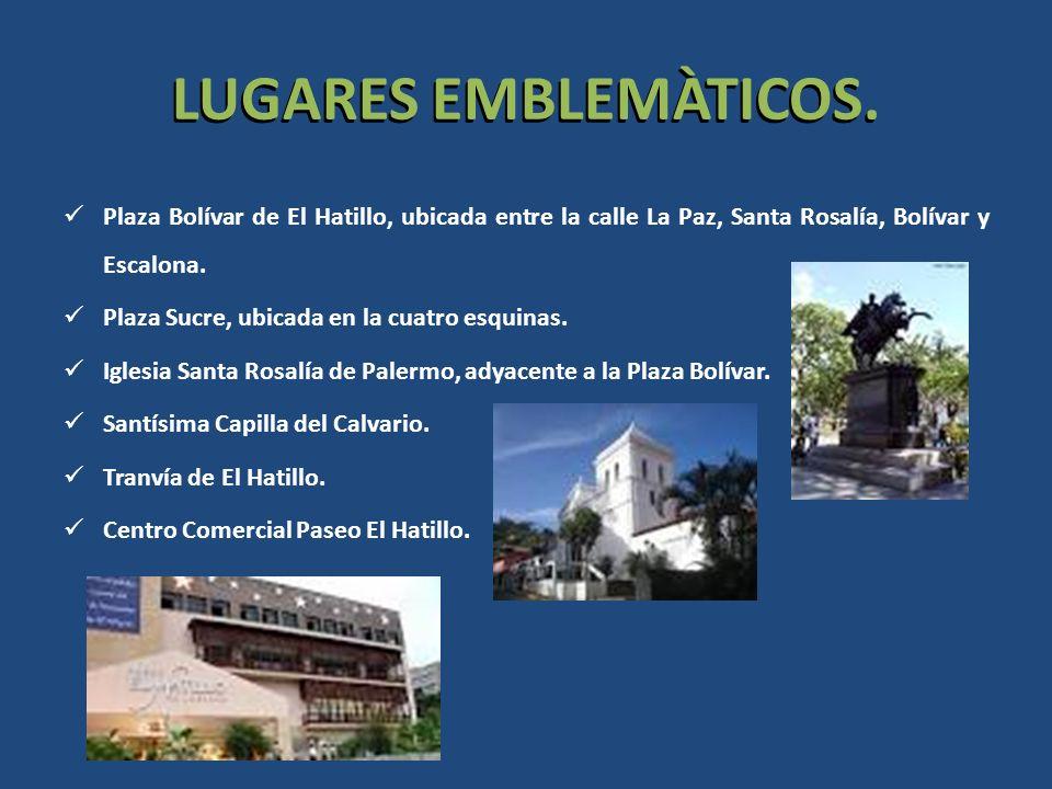LUGARES EMBLEMÀTICOS. Plaza Bolívar de El Hatillo, ubicada entre la calle La Paz, Santa Rosalía, Bolívar y Escalona.