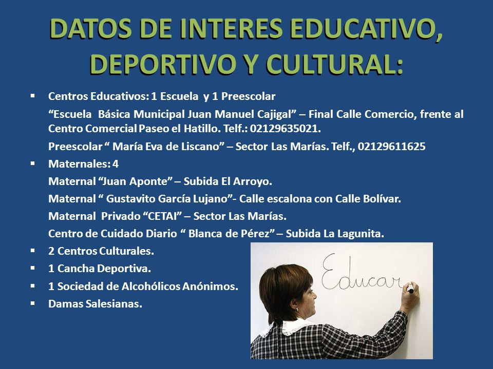 DATOS DE INTERES EDUCATIVO, DEPORTIVO Y CULTURAL: