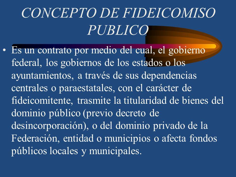 CONCEPTO DE FIDEICOMISO PUBLICO