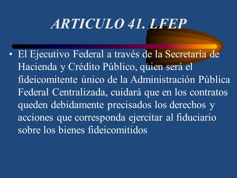 ARTICULO 41. LFEP